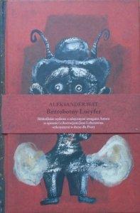 Aleksander Wat • Bezrobotny Lucyfer [Jan Lebenstein]