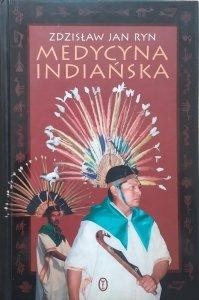 Zdzisław Jan Ryn • Medycyna indiańska