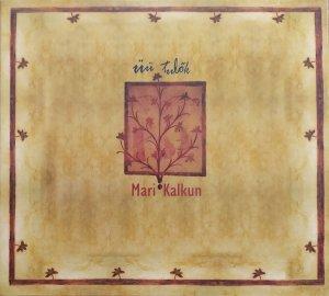 Mari Kalkun • Üü tulõk (Arrival of the Night) • CD