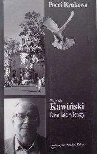 Wojciech Kawiński • Dwa lata wierszy