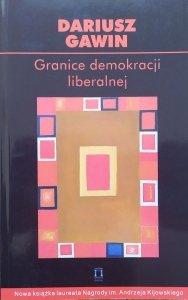 Dariusz Gawin • Granice demokracji liberalnej