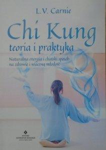 L.V.Carnie • Chi Kung. Teoria i praktyka