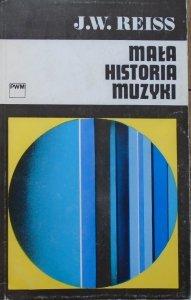 Józef Władysław Reiss • Mała historia muzyki