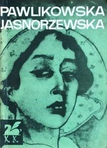 Maria Pawlikowska Jasnorzewska • Poezje wybrane