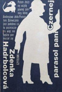 Zdenka Hadrbolcova • Parasol Pani Czernej