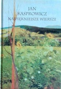 Jan Kasprowicz • Najpiękniejsze wiersze