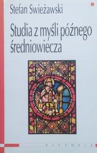 Stefan Swieżawski • Studia z myśli późnego średniowiecza