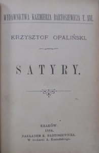 Krzysztof Opaliński • Satyry [1884] [Ekslibris i podpis własnościowy Lucyana Rydla]