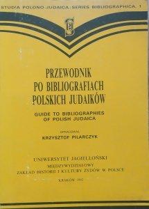opr. Krzysztof Pilarczyk • Przewodnik po bibliografiach polskich judaików