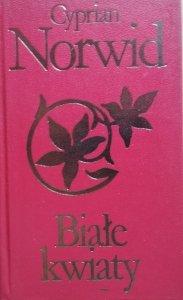 Cyprian Norwid • Białe kwiaty