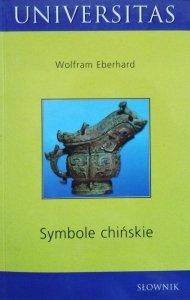 Wolfram Eberhard • Symbole chińskie. Słownik