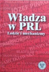 Konrad Rokicki • Władza w PRL. Ludzie i mechanizmy
