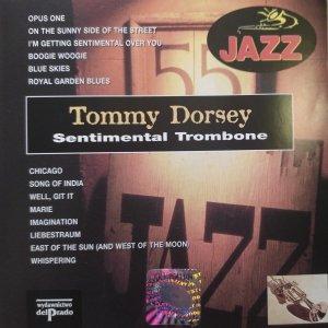 Tommy Dorsey • Sentimental Trombone • CD