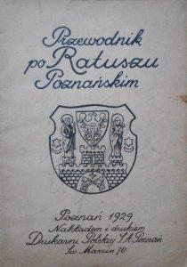 Przewodnik po Ratuszu Poznańskim 1929