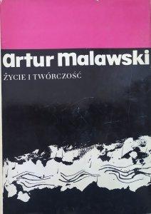 red. Bogusław Schaffer • Artur Malawski. Życie i twórczość