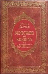 Juliusz Słowacki • Beniowski. Kordian. Anhelli [zdobiona oprawa]
