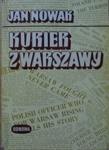 Jan Nowak Jeziorański • Kurier z Warszawy [Odnowa 1978]