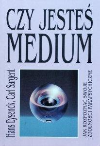 Hans Eysenck, Carl Sargent • Czy jesteś medium