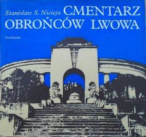 Stanisław S. Nicieja • Cmentarz Obrońców Lwowa [dedykacja autorska]