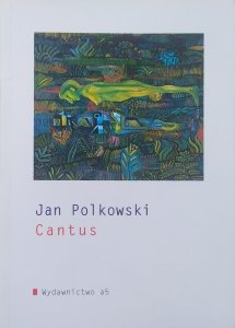 Jan Polkowski • Cantus