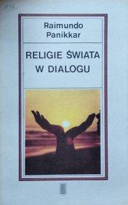 Raimundo Panikkar  • Religie świata w dialogu