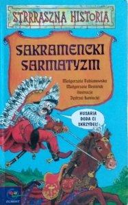 Małgorzata Fabianowska • Sakramencki sarmatyzm. Strrraszna historia