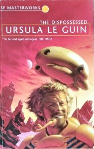 Ursula K. Le Guin  • The Dispossessed