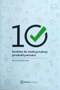 Michał Śliwiński • 10 kroków do maksymalnej produktywności