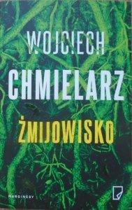 Wojciech Chmielarz • Żmijowisko
