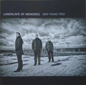 BMF Piano Trio • Landscape of Memories • CD