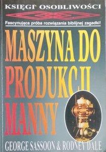 George Sassoon • Maszyna do produkcji manny