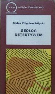 Stefan Zbigniew Różycki • Geolog detektywem