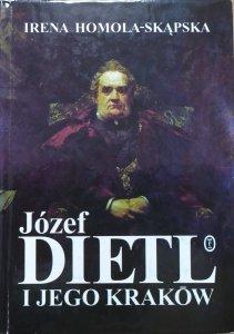 Irena Homola-Skąpska • Józef Dietl i jego Kraków