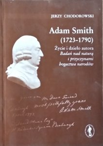 Jerzy Chodorowski • Adam Smith (1723-1790)