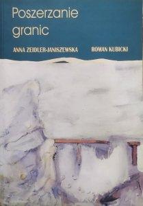 Anna Zeidler-Janiszewska, Roman Kubicki • Poszerzanie granic
