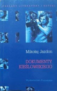 Mikołaj Jazdon • Dokumenty Kieślowskiego