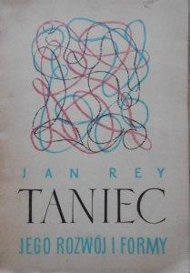 Jan Rey • Taniec, jego rozwój i formy