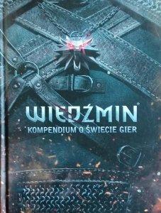 Wiedźmin • Kompendium o świecie gier