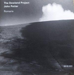 The Dowland Project / John Potter • Romaria • CD