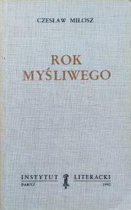 Czesław Miłosz • Rok myśliwego [Instytut Literacki 1990]