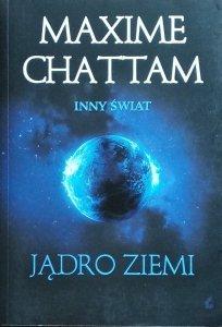 Maxime Chattam • Jądro Ziemi