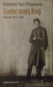 Katarzyna Seyn-Wittgenstein • Koniec mojej Rosji. Dziennik 1914-1919