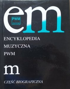 Encyklopedia Muzyczna PWM część biograficzna M