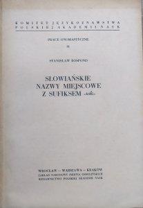Stanisław Rospond • Słowiańskie nazwy miejscowe z sufiksem -bsk-