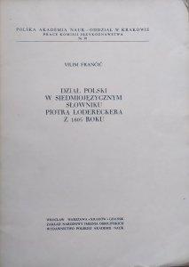 Vilim Francic • Dział polski w siedmiojęzycznym słowniku Piotra Lodereckera z 1605 roku