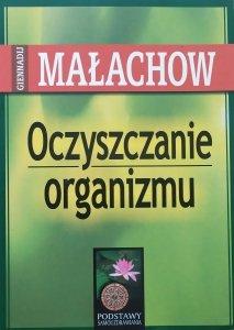 Giennadij Małachow • Oczyszczanie organizmu