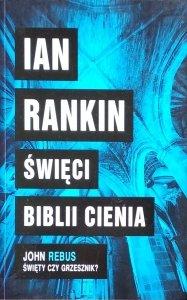 Ian Rankin • Święci Biblii Cienia