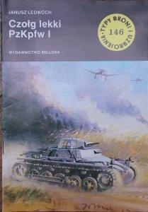 Janusz Ledwoch • Czołg lekki PzKpfw I [Typy Broni i Uzbrojenia 146]