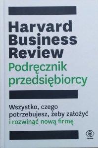 Harvard Business Review • Podręcznik przedsiębiorcy
