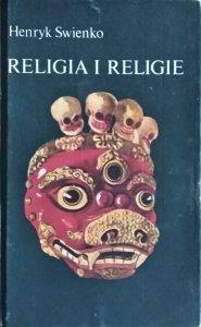 Henryk Swienko • Religia i religie
